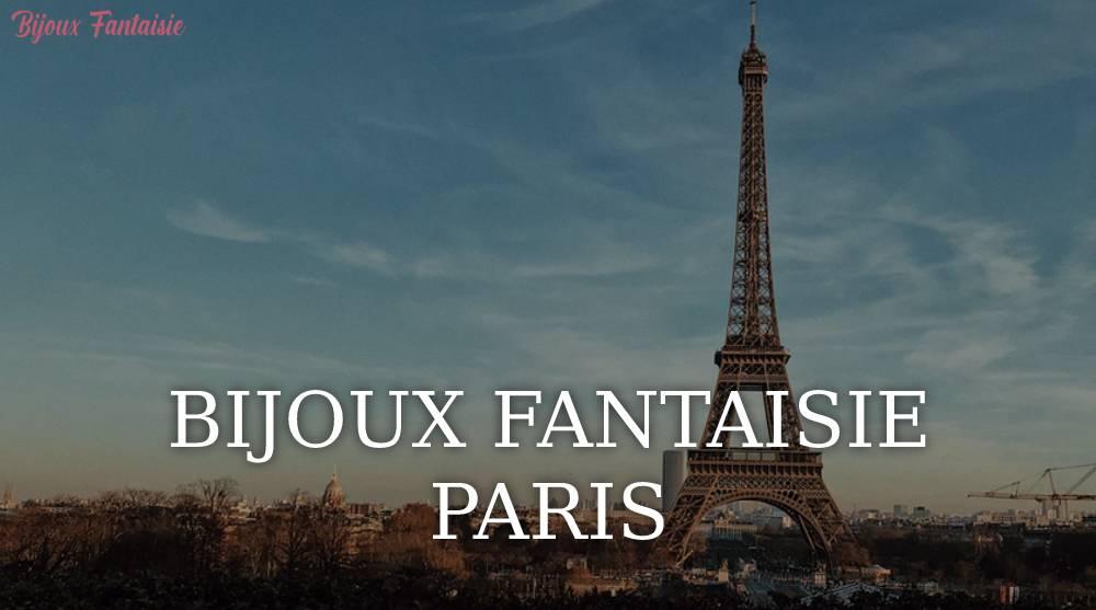 Bijoux Fantaisie à Paris